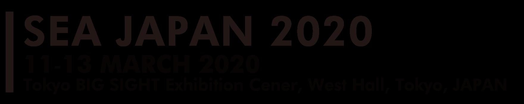 Sea Japan 2020 11-13 May 2020 Tokyo Big Sight Exhibition Center, West Hall, Tokyo, Japan